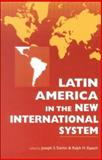 Latin America in the New International System, , 1555879179