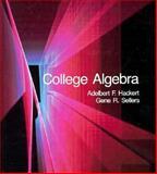 College Algebra, Hackert, Adelbert F. and Sellers, Gene R., 0155079174