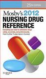 Mosby's 2012 Nursing Drug Reference, Skidmore-Roth, Linda, 0323069177