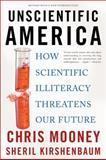 Unscientific America, Chris Mooney and Sheril Kirshenbaum, 046501917X