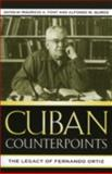 Cuban Counterpoints : The Legacy of Fernando Ortiz, Font, Mauricio A., 0739109170
