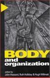 Body and Organization, , 0761959173