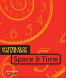 Mysteries of the Universe: Space and Time, Jim Whiting, 0898129176