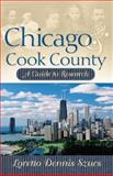 Chicago and Cook County, Loretto D. Szucs, 0916489175