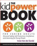 The Kidpower Book for Caring Adults, Irene van der Zande, 0979619173