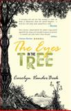 The Eyes in the Tree, Carolyn VanderBeek, 1475989172