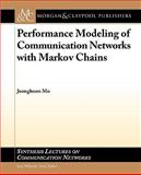 Performance Modeling of Communication Networks, Mo, Jeonghoon, 1598299174