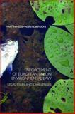 Enforcement of European Union Environmental Law, Hedemann-Robinson, Martin, 1859419178