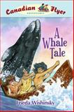 A Whale Tale, Frieda Wishinsky, 1897349173
