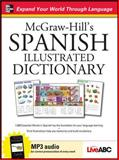 McGraw-Hill's Spanish Illustrated Dictionary, McGraw-Hill Staff and Live ABC Staff, 0071749179