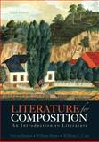 Literature for Composition : An Introduction to Literature, Barnet, Sylvan and Cain, William E., 0321829174