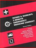 Rosen and Barkin's 5-Minute Emergency Medicine Consult, Rosen, Peter and Barkin, Roger M., 0781739179