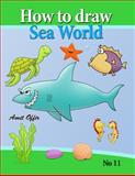 How to Draw Sea World, amit offir, 1483959171