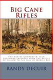 Big Cane Rifles, Randy DeCuir, 1490959173