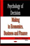 Psychology of Decision Making in Economics, Business and Finance, Klaus P. Hofmann, 1600219179