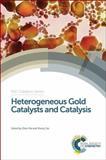 Heterogeneous Gold Catalysts and Catalysis, , 184973917X