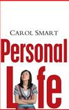 Personal Life : New Directions in Sociological Thinking, Smart, Carol, 0745639178