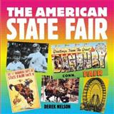 The American State Fair, Nelson, Derek, 0760319170