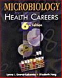 Microbiology for Health Careers, Fong, Elizabeth and Grover-Lakomia, Lynne L., 076680917X