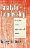 Catalytic Leadership 9780787909178