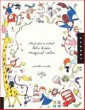 Illustration School: Let's Draw Magical Color, Sachiko Umoto, 1592539173