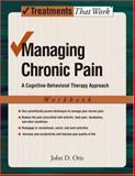 Managing Chronic Pain, John D. Otis, 0195329171