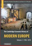 The Cambridge Economic History of Modern Europe 9780521199179