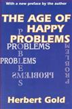 The Age of Happy Problems 9780765809179
