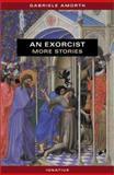 An Exorcist, Gabriel Amorth, 0898709172