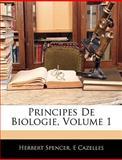 Principes de Biologie, Herbert Spencer and E. Cazelles, 1144119170
