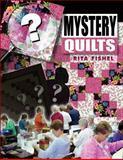 Mystery Quilts, Rita Fishel, 1574329170