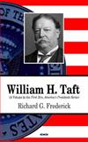 William H. Taft, Frederick, Richard G., 1608769178