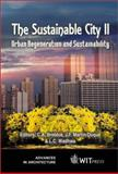 Sustainable City II : Urban Regeneration and Sustainability, C.A. Brebbia, J. F. Martin-Duque, L. C. Wadhwa, C.A. Brebbia, J.F. Martin-Duque, L.C. Wadhwa, 1853129178