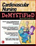 Cardiovascular Nursing Demystified, Keogh, Jim, 0071849181