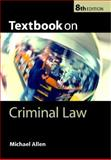 Textbook on Criminal Law, Allen, Michael and Law School Admission Staff, 0199279187