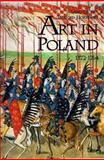 Land of the Winged Horseman : Art in Poland, 1572-1764, Ostrowski, Jan K. and Kaufmann, Thomas DaCosta, 0300079184
