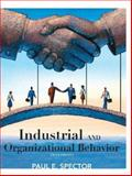 Industrial and Organizational Psychology : Research and Practice, Spector, Paul E., 0470129182