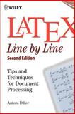 LaTeX: Line by Line : Tips and Techniques for Document Processing, Diller, Antoni, 047197918X