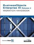 BusinessObjects Enterprise XI Release 2 Migration Handbook, Faridi, Shoaib, 0672329182