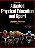 Adapted Physical Education and Sport, Winnick, Joseph P., 0736089187
