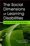 The Social Dimensions of Learning Disabilities : Essays in Honor of Tanis Bryan, Bryan, Tanis H., 0805839186