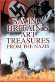 Saving Britain's Art Treasures from Hitler, Nick McCamley, 0850529182