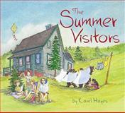 The Summer Visitors, Karel Hayes, 089272918X