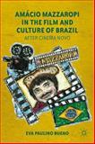 Amácio Mazzaropi in the Film and Culture of Brazil : After Cinema Novo, Bueno, Eva, 1137009187