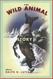 The Wild Animal Story 9781566399180