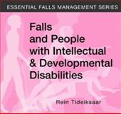 Falls and People with Intellectual and Developmental Disabilities, Tideiksaar, Rein, 1932529187