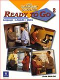 Ready to Go with Grammar Booster : Language, Lifeskills, Civics, Saslow, Joan M. and Collins, Tim, 0131919180