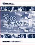 NSPE 2003 Income and Salary Survey Report, The National Society of Professional Engineers, 0915409186