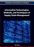 Information Technologies, Methods, and Techniques of Supply Chain Management, John Wang, 1466609184