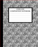 Unruled Composition Notebook, Joe Dolan, 1478279184